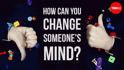 How can you change someone's mind
