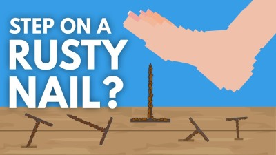 What Happens When You Step On A Rusty Nail?