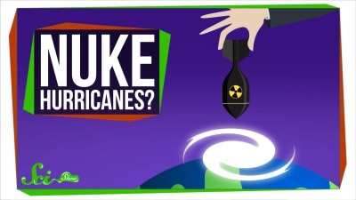 Why Don't We Just Nuke Hurricanes?